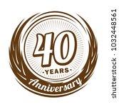 40 years anniversary.... | Shutterstock .eps vector #1032448561