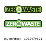 zero waste badge or emblem... | Shutterstock .eps vector #1032479821