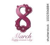 march 8 in flowers | Shutterstock . vector #1032506884
