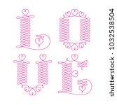 love typography. love initial...   Shutterstock .eps vector #1032538504