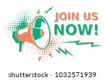 join us   advertising sign with ... | Shutterstock .eps vector #1032571939