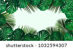 tropical jungle leaves frame.... | Shutterstock . vector #1032594307