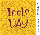 april 1st. fools day vector... | Shutterstock .eps vector #1032604615