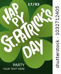 happy st. patrick's day poster. ... | Shutterstock .eps vector #1032712405