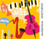 jazz music festival poster with ... | Shutterstock .eps vector #1032718519