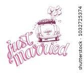 just married hand lettering...   Shutterstock .eps vector #1032725374