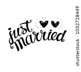 just married hand lettering ... | Shutterstock .eps vector #1032728449