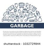 garbage promotional informative ... | Shutterstock .eps vector #1032729844