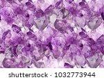 macro photo of lilac amethyst... | Shutterstock . vector #1032773944