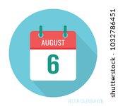 august 6 calendar flat icon | Shutterstock .eps vector #1032786451