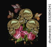 embroidery skulls  roses... | Shutterstock .eps vector #1032804241