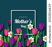 happy mother's day greeting... | Shutterstock .eps vector #1032816619
