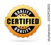 high quality certified product... | Shutterstock .eps vector #1032952831