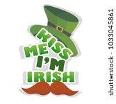 kiss me im irish   design with... | Shutterstock .eps vector #1033045861
