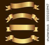 set of golden ribbons vector. | Shutterstock .eps vector #1033103947