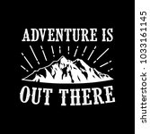 adventure quotes   sayings. 100 ... | Shutterstock .eps vector #1033161145