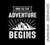 adventure quotes   sayings. 100 ... | Shutterstock .eps vector #1033161151
