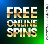 free online spins bright banner ... | Shutterstock .eps vector #1033240831
