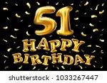 vector happy birthday 51th... | Shutterstock .eps vector #1033267447