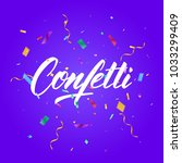confetti. colorful confetti... | Shutterstock .eps vector #1033299409