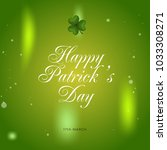 happy st. patrick's day... | Shutterstock .eps vector #1033308271