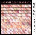 rose gold gradients collection... | Shutterstock .eps vector #1033310287