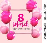 women's day greeting card 8... | Shutterstock .eps vector #1033373905