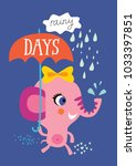 poster with little elephant for ... | Shutterstock .eps vector #1033397851