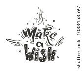 make a wish. vector magic... | Shutterstock .eps vector #1033453597