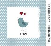 love card with a bird | Shutterstock .eps vector #1033485589