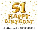 vector happy birthday 51th... | Shutterstock .eps vector #1033534081