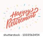 happy retirement. vector... | Shutterstock .eps vector #1033563454