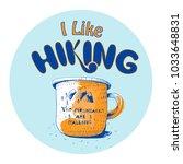 i like hiking hand lettering ... | Shutterstock .eps vector #1033648831