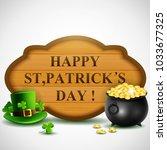 st.patricks day  treasure of... | Shutterstock .eps vector #1033677325