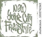 new york city freestyle... | Shutterstock .eps vector #1033742365