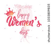 happy women's day  vector... | Shutterstock .eps vector #1033809835