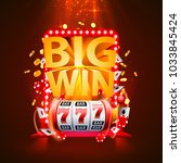 big win slots 777 banner casino.... | Shutterstock .eps vector #1033845424