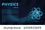 physics of particles.... | Shutterstock .eps vector #1033925695