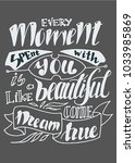 every moment with you is like a ... | Shutterstock .eps vector #1033985869