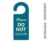 hotel sign  do not disturb... | Shutterstock .eps vector #1034163694