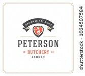 butcher shop logo vector...   Shutterstock .eps vector #1034507584