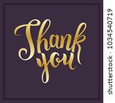 hand sketched gold thank you... | Shutterstock .eps vector #1034540719