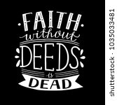 hand lettering faith without... | Shutterstock .eps vector #1035033481