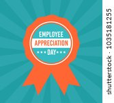 employee appreciation... | Shutterstock .eps vector #1035181255