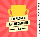 employee appreciation... | Shutterstock .eps vector #1035181357