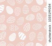 seamless easter day egg pattern ... | Shutterstock .eps vector #1035199354