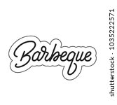 barbeque. barbeque lettering.... | Shutterstock .eps vector #1035222571