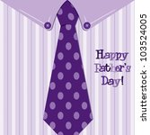 Bright shirt and tie 'Happy Father's Day' neck tie card in vector format. - stock vector