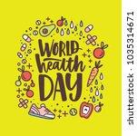 world health day lettering... | Shutterstock .eps vector #1035314671