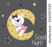 cute teddy bear on the moon ... | Shutterstock .eps vector #1035507259